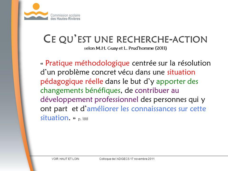 C E QU EST UNE RECHERCHE - ACTION selon M.H. Guay et L.
