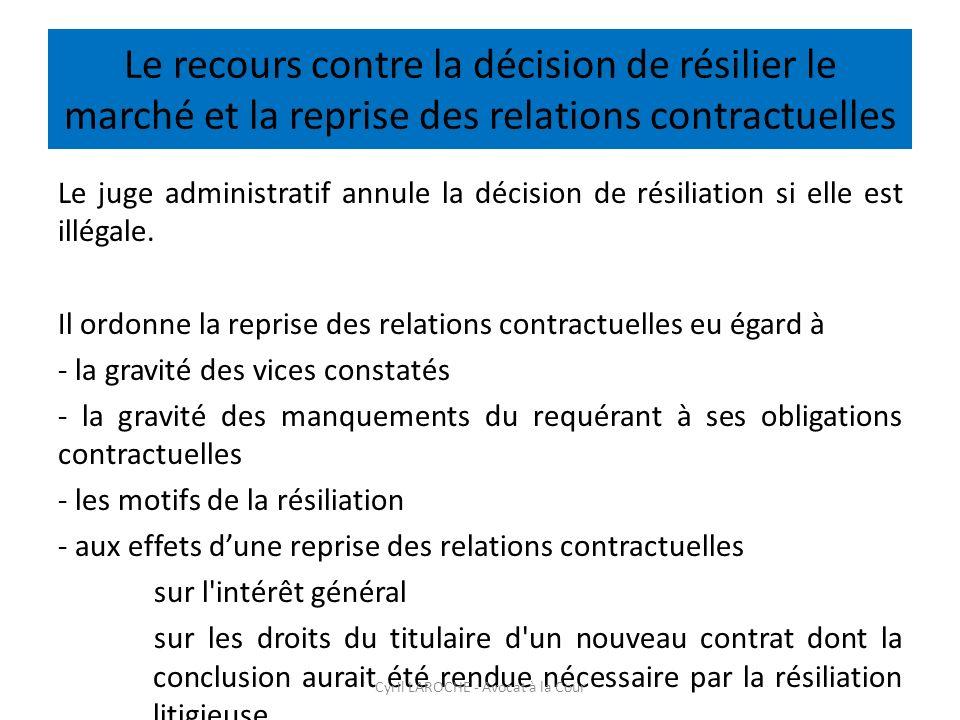 Le recours contre la décision de résilier le marché et la reprise des relations contractuelles Le juge administratif annule la décision de résiliation