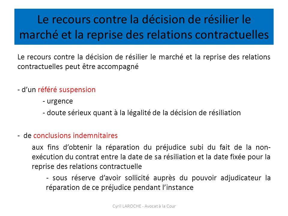 Le recours contre la décision de résilier le marché et la reprise des relations contractuelles Le recours contre la décision de résilier le marché et
