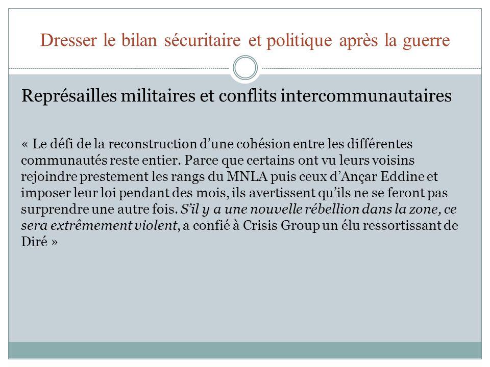 Dresser le bilan sécuritaire et politique après la guerre Représailles militaires et conflits intercommunautaires « Le défi de la reconstruction dune