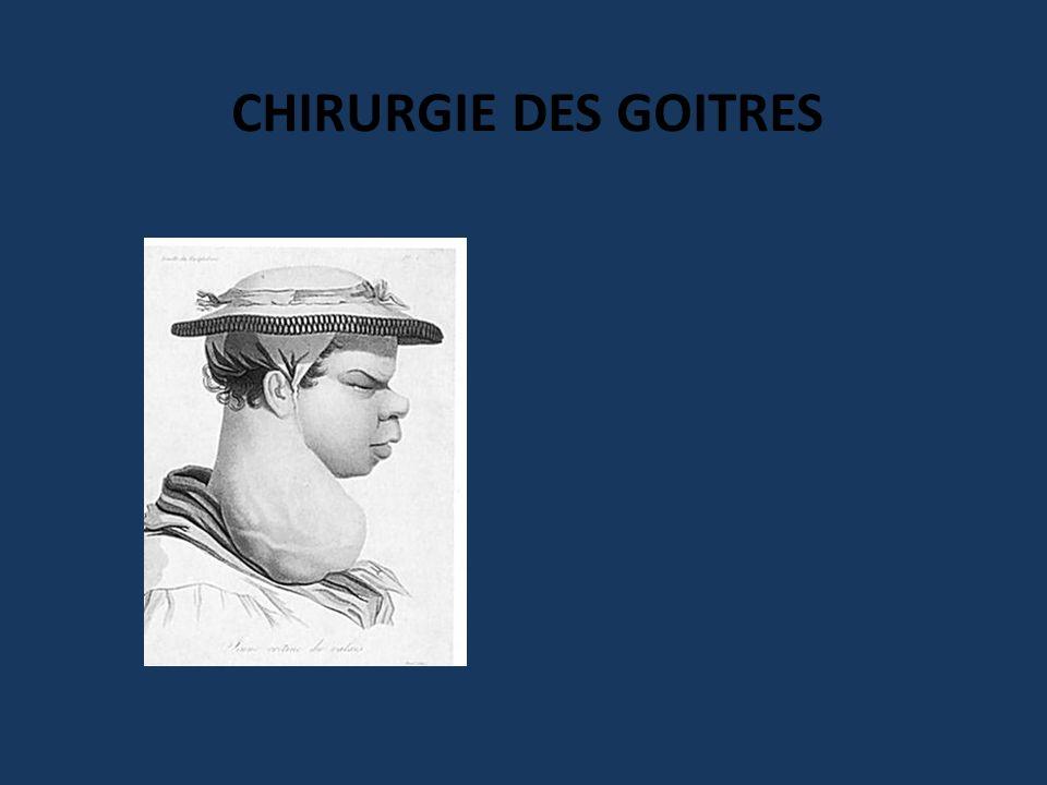 CHIRURGIE DES GOITRES