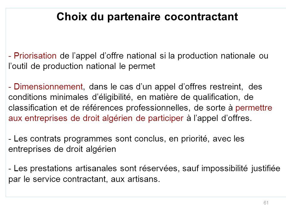 61 Choix du partenaire cocontractant - Priorisation de lappel doffre national si la production nationale ou loutil de production national le permet -