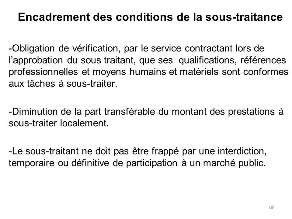 68 Encadrement des conditions de la sous-traitance -Obligation de vérification, par le service contractant lors de lapprobation du sous traitant, que