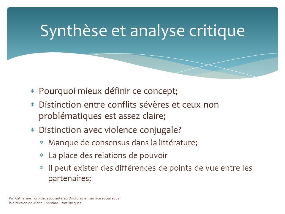 Pourquoi mieux définir ce concept; Distinction entre conflits sévères et ceux non problématiques est assez claire; Distinction avec violence conjugale.