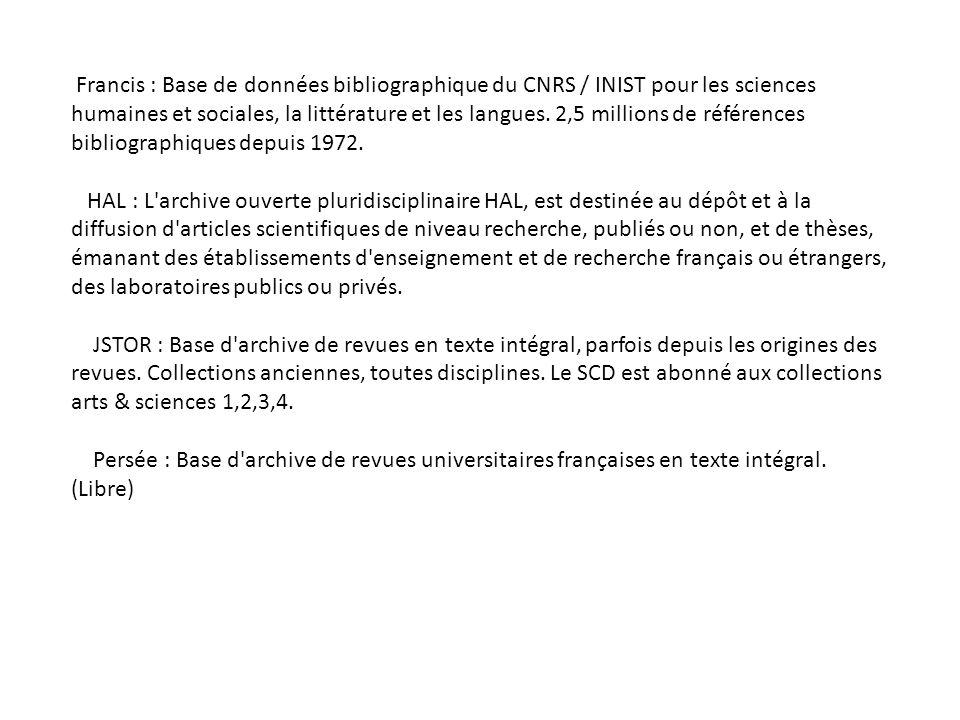 Francis : Base de données bibliographique du CNRS / INIST pour les sciences humaines et sociales, la littérature et les langues.