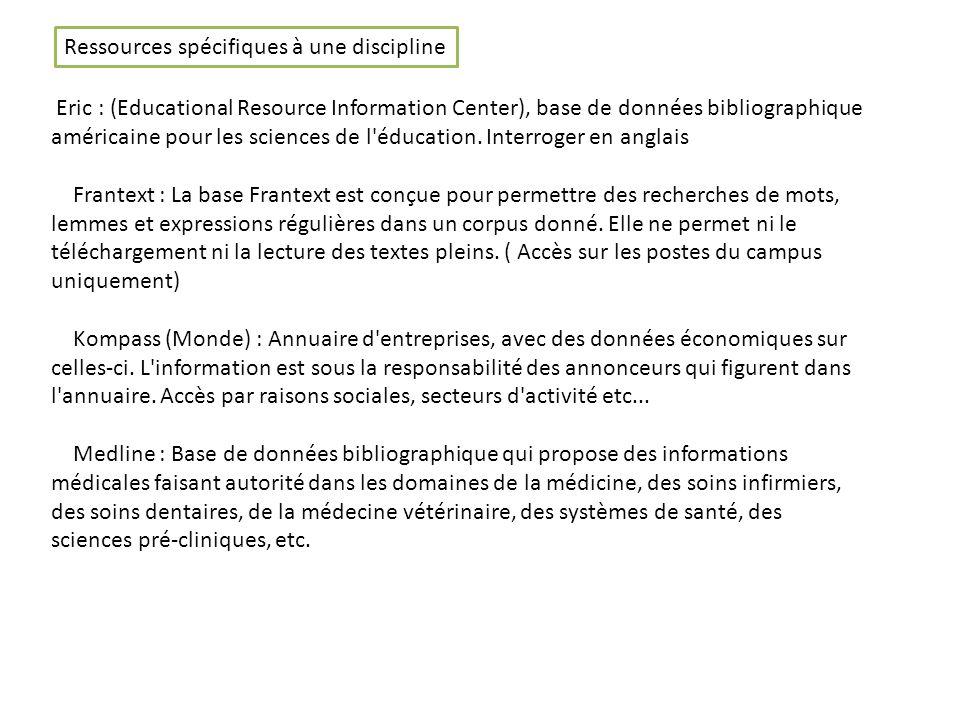 Eric : (Educational Resource Information Center), base de données bibliographique américaine pour les sciences de l éducation.