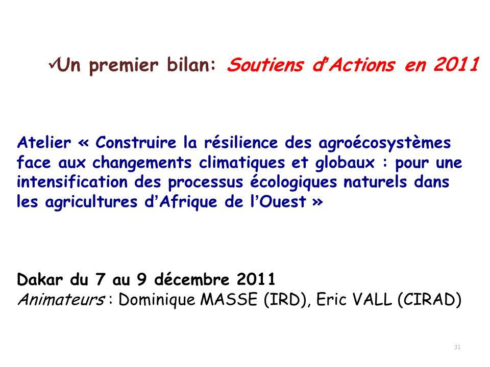 31 Atelier « Construire la résilience des agroécosystèmes face aux changements climatiques et globaux : pour une intensification des processus écologi