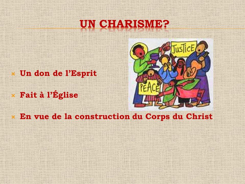 Un don de lEsprit Fait à lÉglise En vue de la construction du Corps du Christ