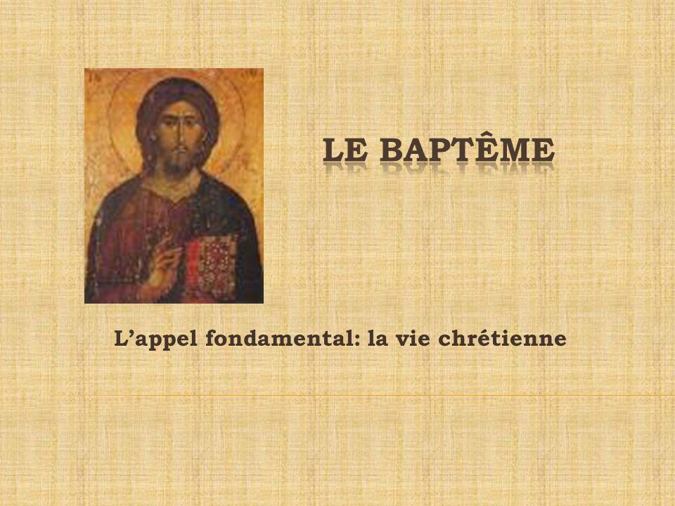 Le baptême: Un appel à suivre le Christ dans sa relation Au Père Aux frères et sœurs À la création Un appel à suivre le Christ dans sa mission
