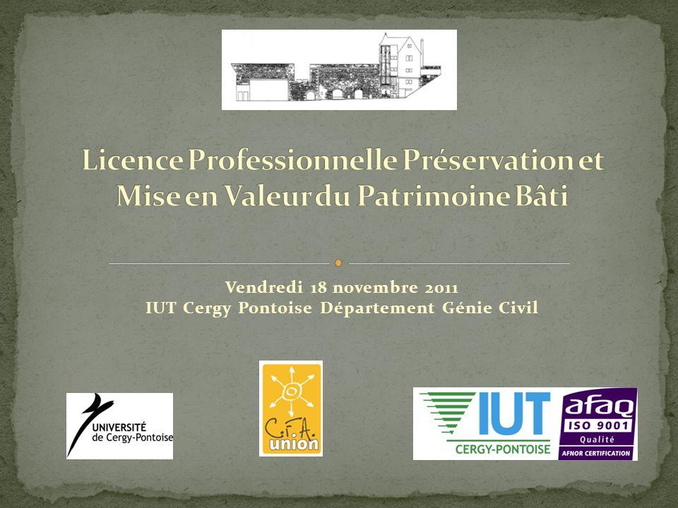 Vendredi 18 novembre 2011 IUT Cergy Pontoise Département Génie Civil