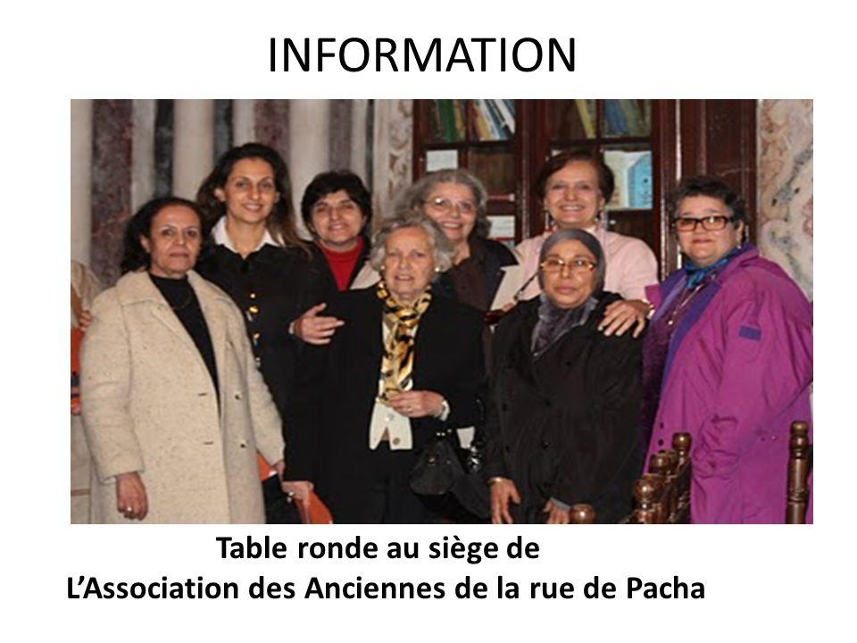 INFORMATION Table ronde au siège de LAssociation des Anciennes de la rue de Pacha