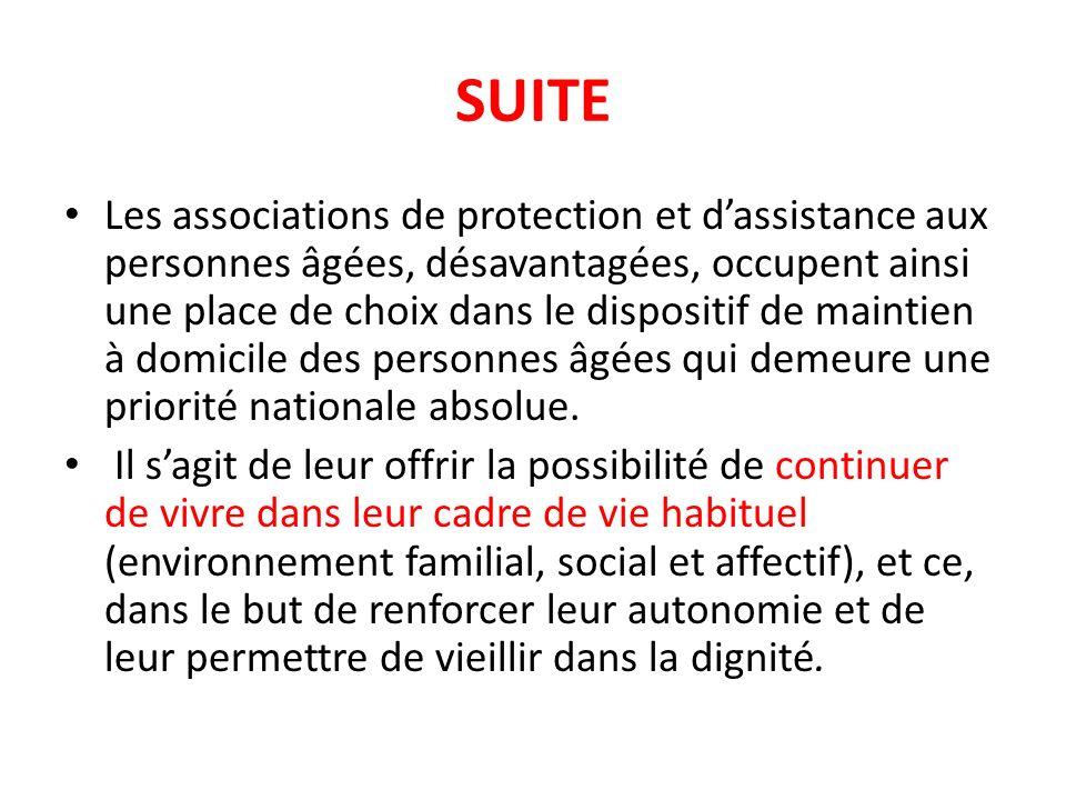 -Association Tunisienne de Soutien à la Famille Yessrine ; -Association d Assistance aux Grands Handicapés à Domicile (AAGHD) ; -Association de Soutien à lAuto-Développement ASAD ; -Union Tunisienne d Aide aux Insuffisants Mentaux (UTAIM); -Association générale des insuffisants moteurs (AGIM) ; -Association des parents et amis des handicapés tunisiens ; -Association d accompagnement des polyhandicapés El Mouroua .