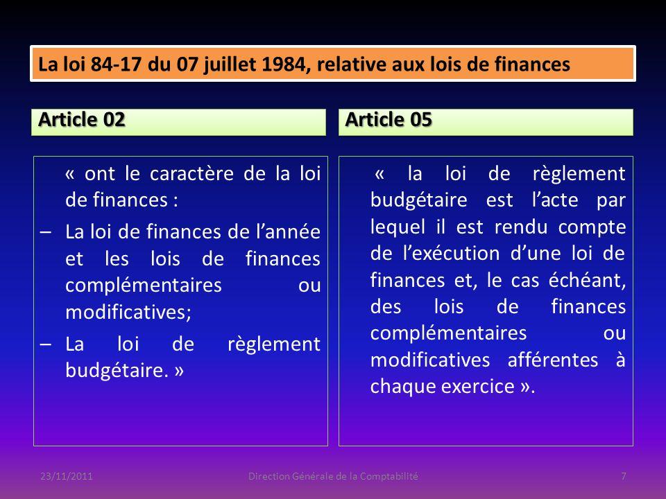 Article 68 « le projet de loi de finances de lannée est accompagné entre autres : –…; –Du projet de loi portant règlement budgétaire de lexercice N-3.