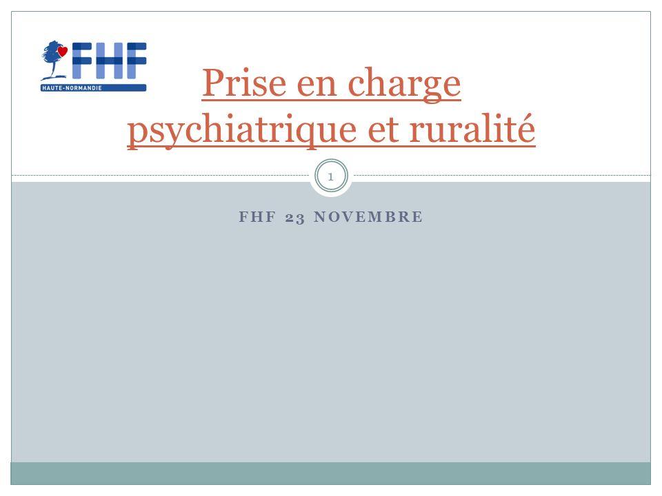 FHF 23 NOVEMBRE Prise en charge psychiatrique et ruralité 1