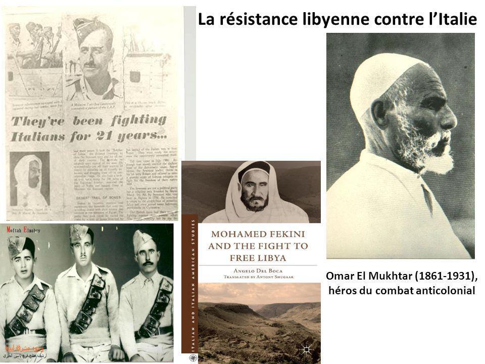 Omar El Mukhtar (1861-1931), héros du combat anticolonial La résistance libyenne contre lItalie