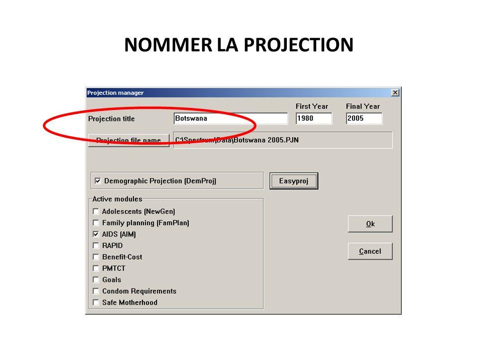 NOMMER LA PROJECTION