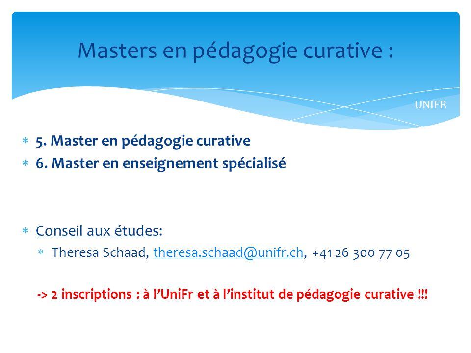 5.Master en pédagogie curative 6.