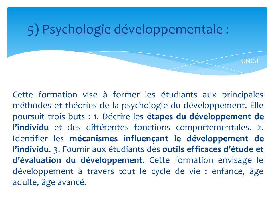 Cette formation vise à former les étudiants aux principales méthodes et théories de la psychologie du développement.