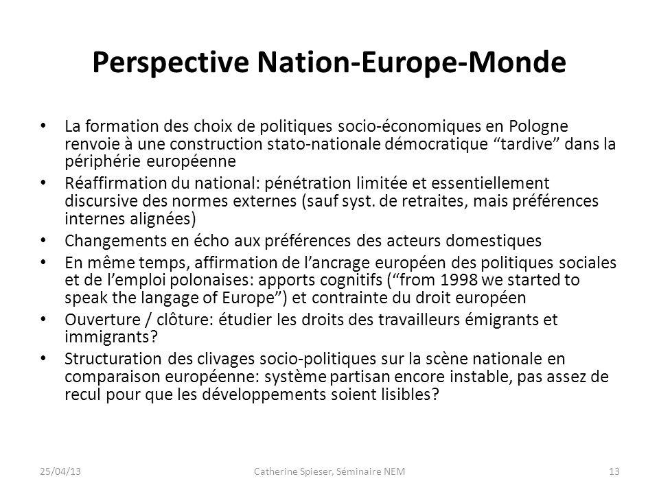 Perspective Nation-Europe-Monde La formation des choix de politiques socio-économiques en Pologne renvoie à une construction stato-nationale démocrati