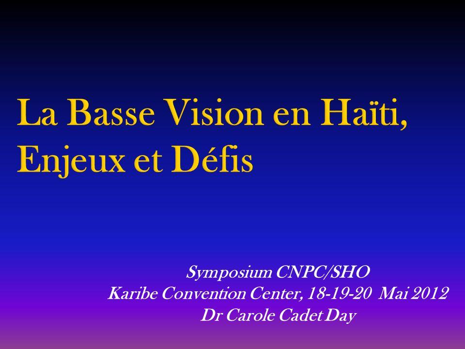 Symposium CNPC/SHO Karibe Convention Center, 18-19-20 Mai 2012 Dr Carole Cadet Day