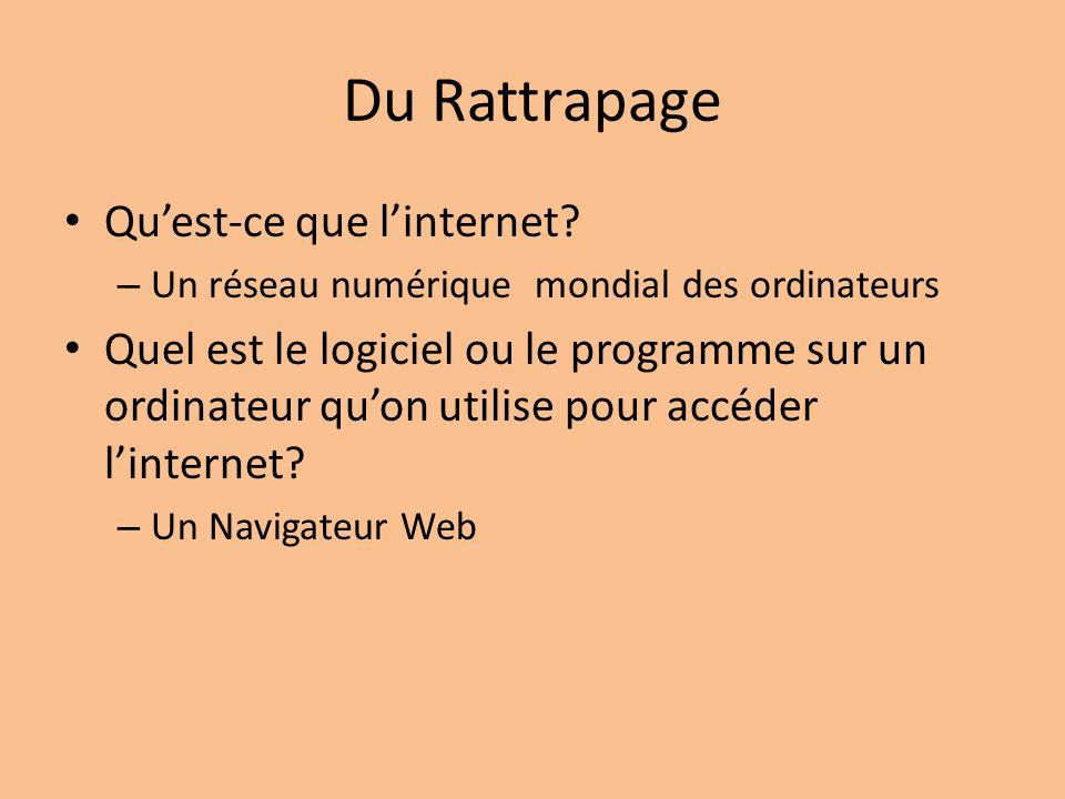 Du Rattrapage Quest-ce que linternet.