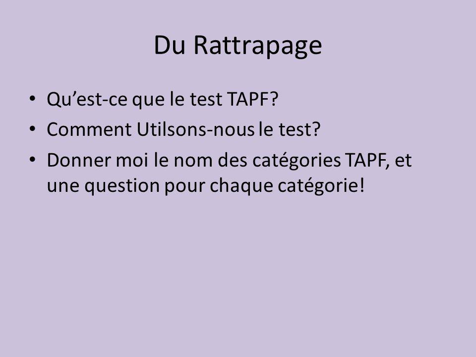 Du Rattrapage Quest-ce que le test TAPF.Comment Utilsons-nous le test.