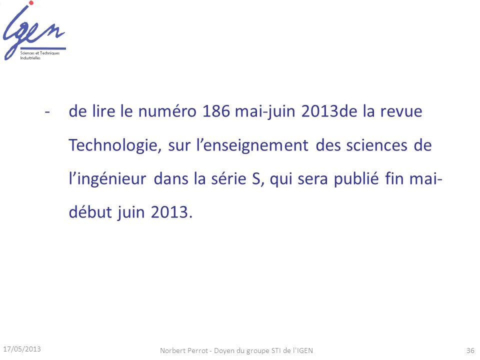 17/05/2013 Norbert Perrot - Doyen du groupe STI de l'IGEN36 -de lire le numéro 186 mai-juin 2013de la revue Technologie, sur lenseignement des science