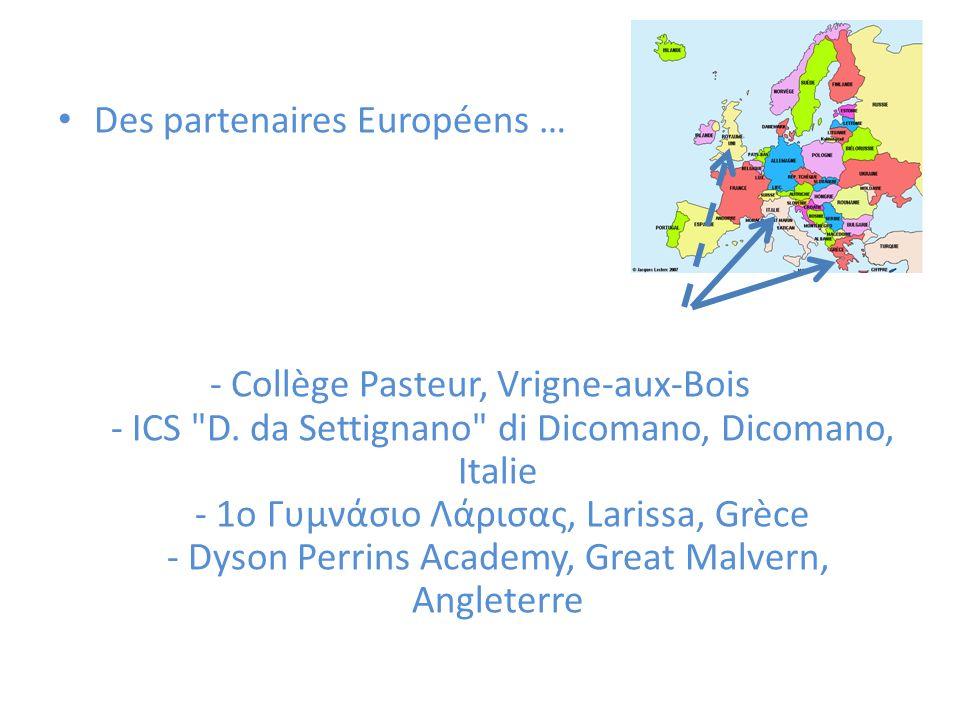 Des partenaires Européens … - Collège Pasteur, Vrigne-aux-Bois - ICS D.