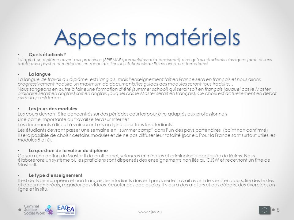 Aspects matériels Quels étudiants.