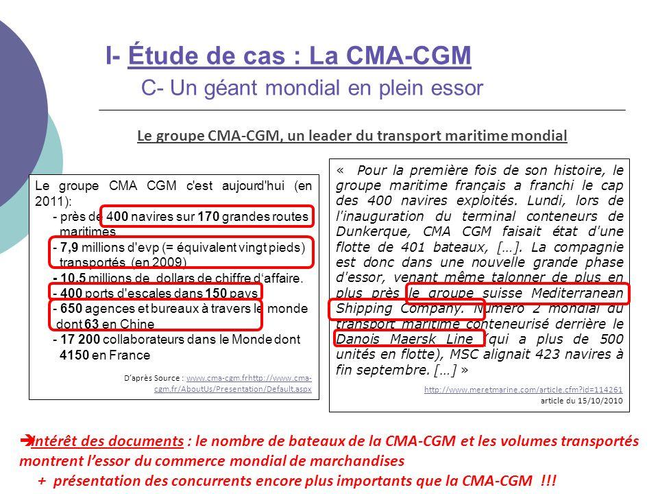 Intérêt des documents : le nombre de bateaux de la CMA-CGM et les volumes transportés montrent lessor du commerce mondial de marchandises + présentati