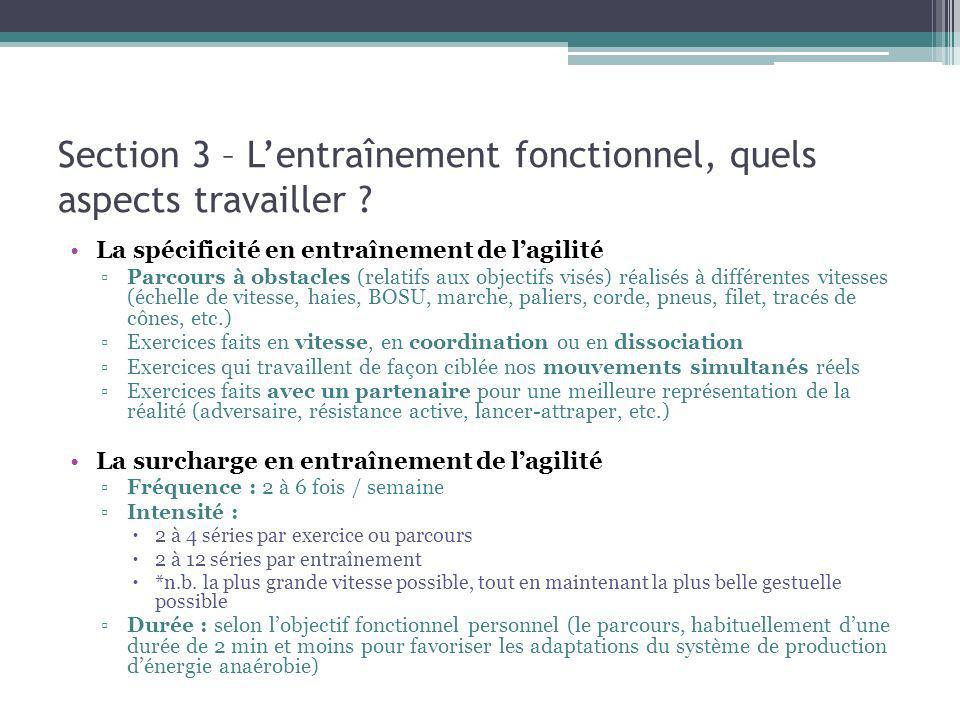 Section 3 – Lentraînement fonctionnel, quels aspects travailler ? La spécificité en entraînement de lagilité Parcours à obstacles (relatifs aux object