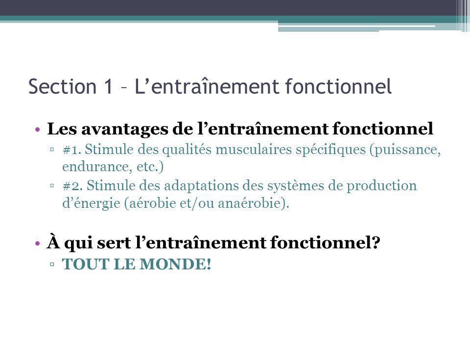 Section 1 – Lentraînement fonctionnel Les avantages de lentraînement fonctionnel #1.