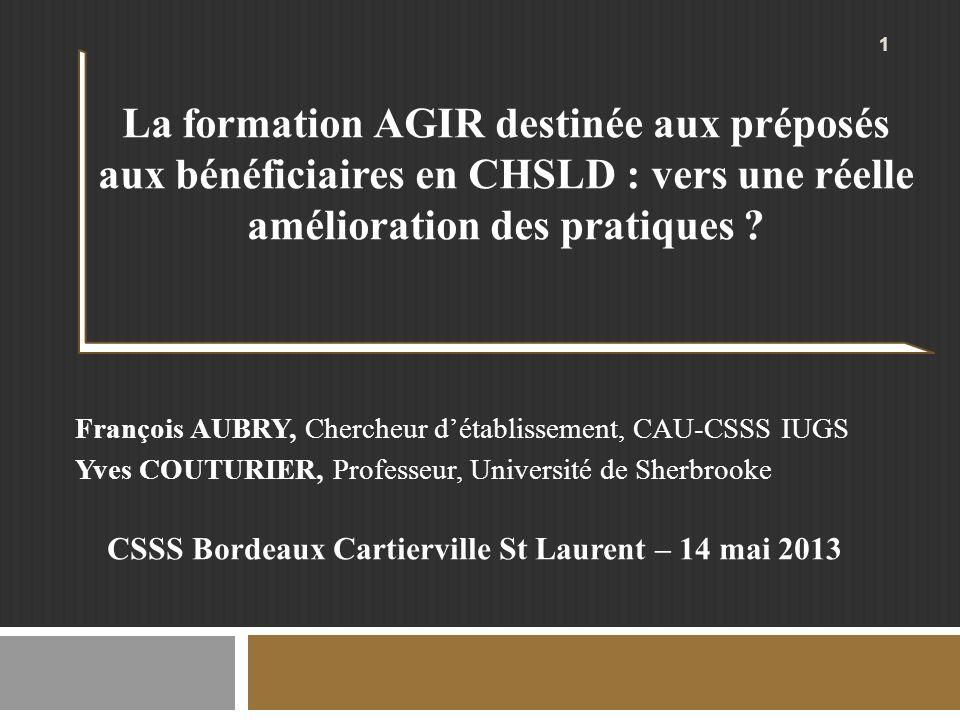 La formation AGIR destinée aux préposés aux bénéficiaires en CHSLD : vers une réelle amélioration des pratiques .