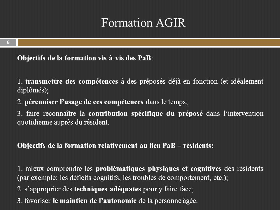 Objectifs de la formation vis-à-vis des PaB: 1.