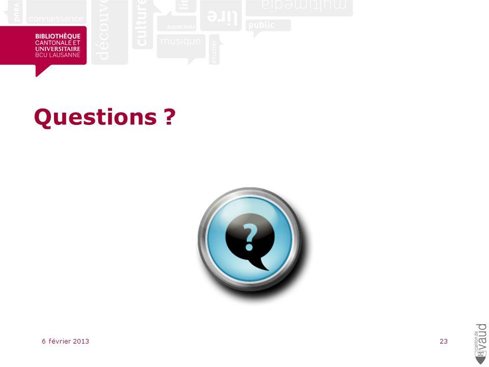 Questions 6 février 201323