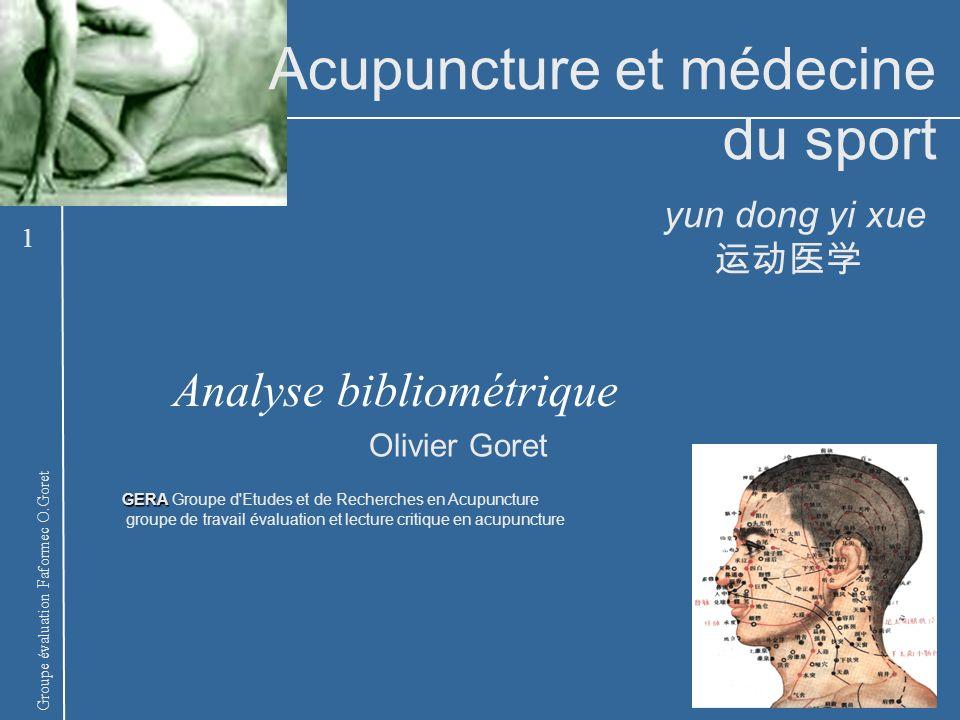 Groupe évaluation Faformec O.Goret GERA GERA Groupe d'Etudes et de Recherches en Acupuncture groupe de travail évaluation et lecture critique en acupu