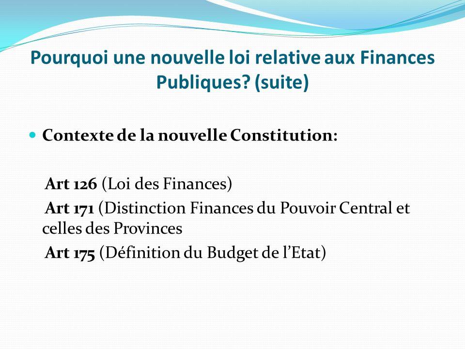 II. Pourquoi une nouvelle loi relative aux Finances Publiques? Tenir compte des conclusions des études diagnostiques: Cadre juridique obsolète Manque
