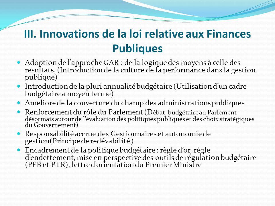 Pourquoi une nouvelle loi relative aux Finances Publiques? (suite) Contexte de la nouvelle Constitution: Art 126 (Loi des Finances) Art 171 (Distincti