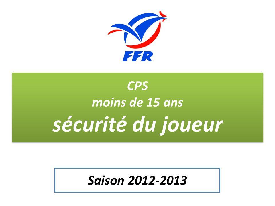 CPS moins de 15 ans sécurité du joueur Saison 2012-2013