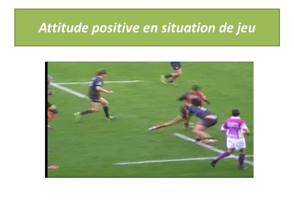 Attitude positive en situation de jeu
