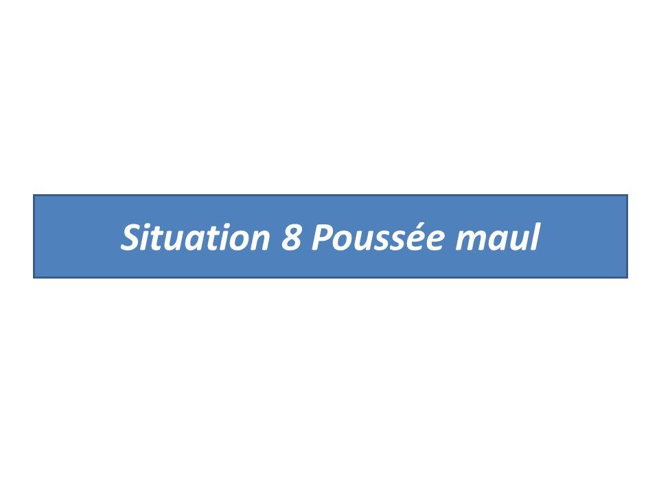 Situation 8 Poussée maul
