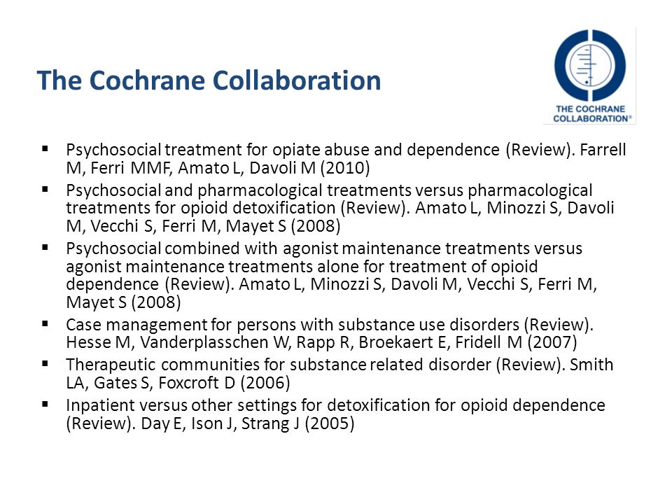 Psychosocial treatment for opiate abuse and dependence (Review).