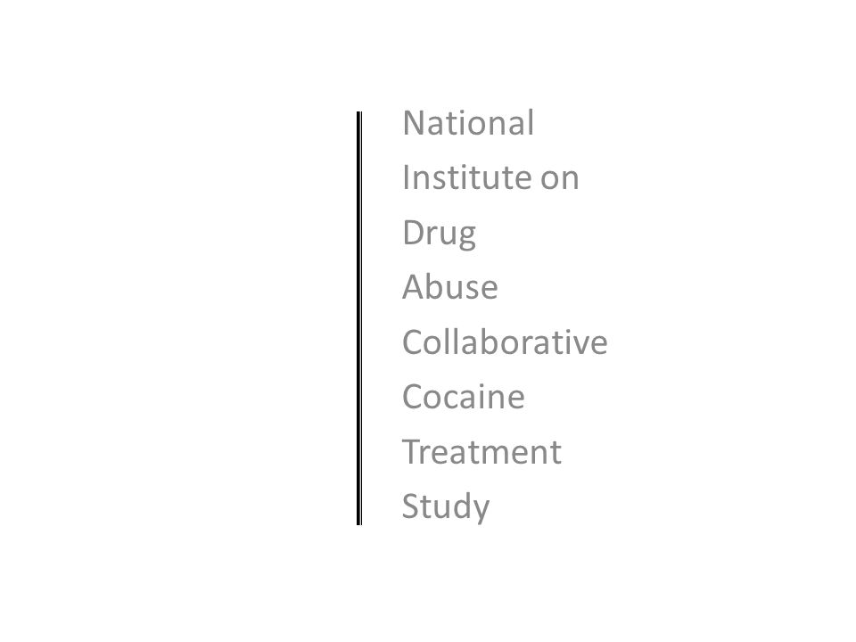 National Institute on Drug Abuse Collaborative Cocaine Treatment Study