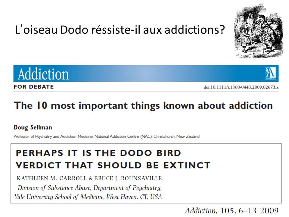 Loiseau Dodo réssiste-il aux addictions
