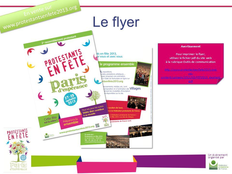 Un événement organisé par Le flyer Avertissement Pour imprimer le flyer, utilisez le fichier pdf du site web à la rubrique Outils de communication htt
