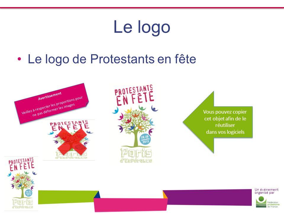 Un événement organisé par Le logo Le logo de Protestants en fête Avertissement Veillez à respecter les proportions pour ne pas déformer les images Ave