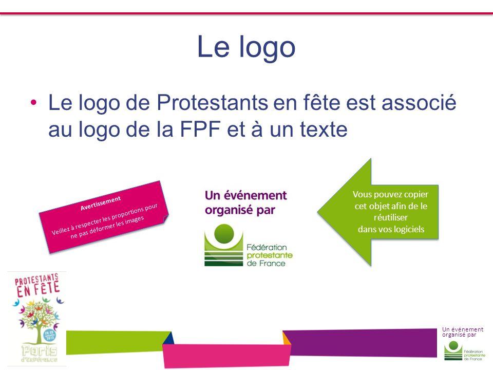 Un événement organisé par Le logo Le logo de Protestants en fête est associé au logo de la FPF et à un texte Avertissement Veillez à respecter les pro