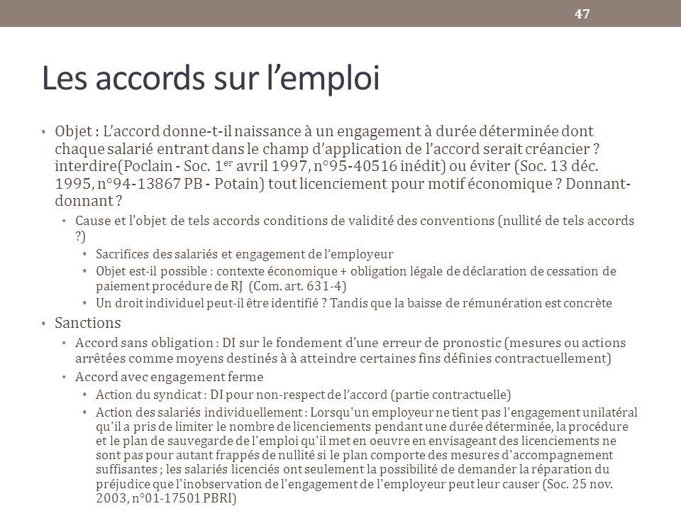 Les accords sur lemploi Objet : Laccord donne-t-il naissance à un engagement à durée déterminée dont chaque salarié entrant dans le champ dapplication