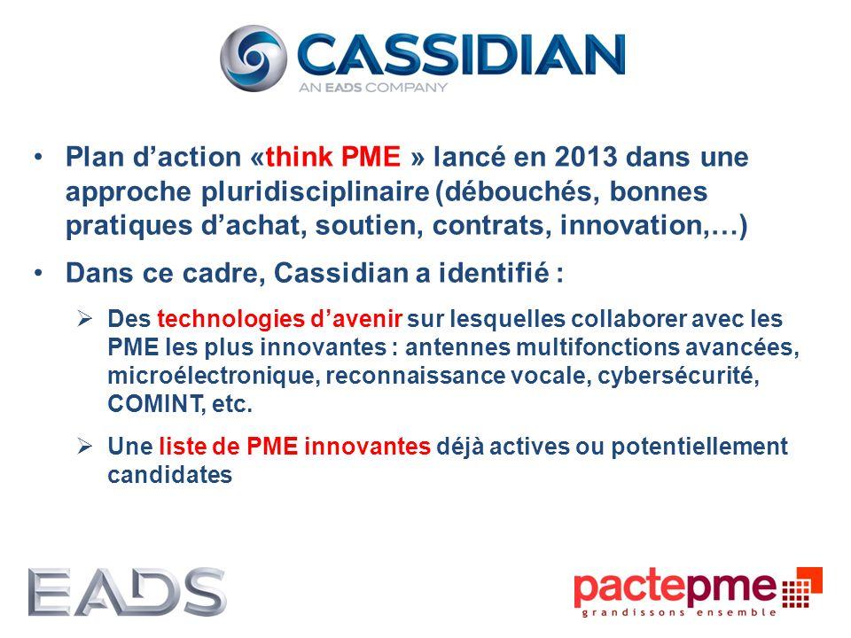 Plan daction «think PME » lancé en 2013 dans une approche pluridisciplinaire (débouchés, bonnes pratiques dachat, soutien, contrats, innovation,…) Dan