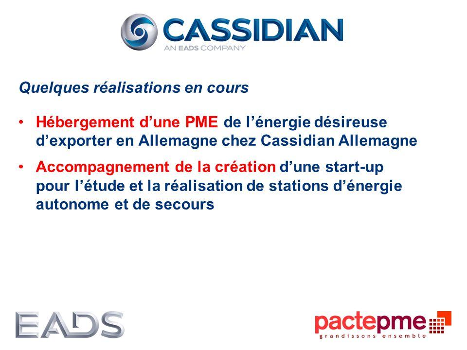 Quelques réalisations en cours Hébergement dune PME de lénergie désireuse dexporter en Allemagne chez Cassidian Allemagne Accompagnement de la créatio